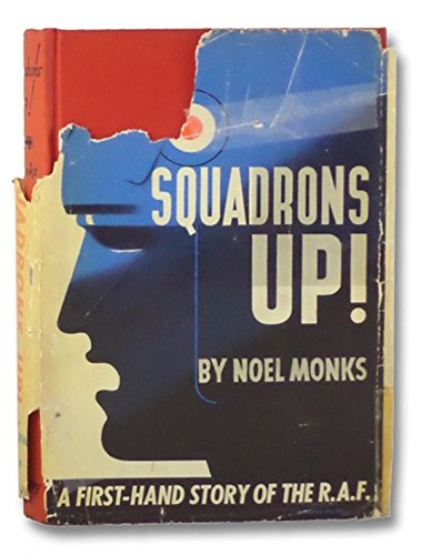 Squadrons up!: A firsthand story of the R.A.F