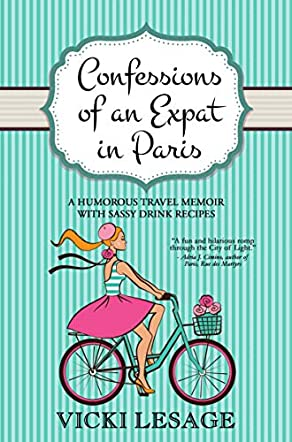 Confessions of an Expat in Paris