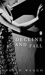 Decline and Fall (Penguin Modern Classics)