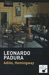 Adiós, Hemingway par Padura