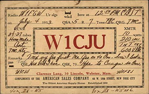 W1CJU - Clarence Lang, 30 Lincoln, Webster, Mass. QSL & Ham Radio Original Vintage Postcard