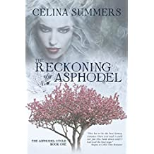 The Reckoning of Asphodel (The Asphodel Cycle Book 1)