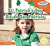 St. Patrick's Day / Dia de san patricio (Powerkids Readers: Happy Holidays! / !felices Fiestas!) (English and Spanish Edition)