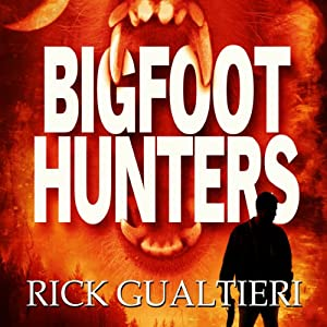 Bigfoot Hunters Audiobook