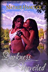 Darkness Unveiled (Cursed in Darkness Book 7)