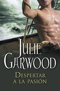 Despertar a la pasión par Garwood