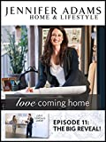 Love Coming Home Ep. 11: The Big Reveal!