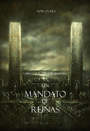 Un Mandato De Reinas (Libro #13 De El Anillo del Hechicero) (Spanish