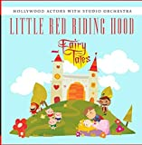 Little Red Riding Hood by Hollywood Actors With Studio Orchestra
