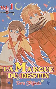 Book's Cover of La marque du destin, Tome 1 :