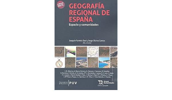Geografía Regional de España (Crónica): Amazon.es: Farinós Dasí, Joaquín: Libros