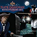 Nate Donovan: Revolutionary Spy Audiobook by Peter Marshall, David Manuel, Sheldon Maxwell Narrated by Marc Cashman