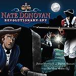 Nate Donovan: Revolutionary Spy | Peter Marshall,David Manuel,Sheldon Maxwell