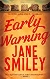 Early Warning (Last Hundred Years Trilogy 2) by Smiley, Jane (September 10, 2015) Paperback