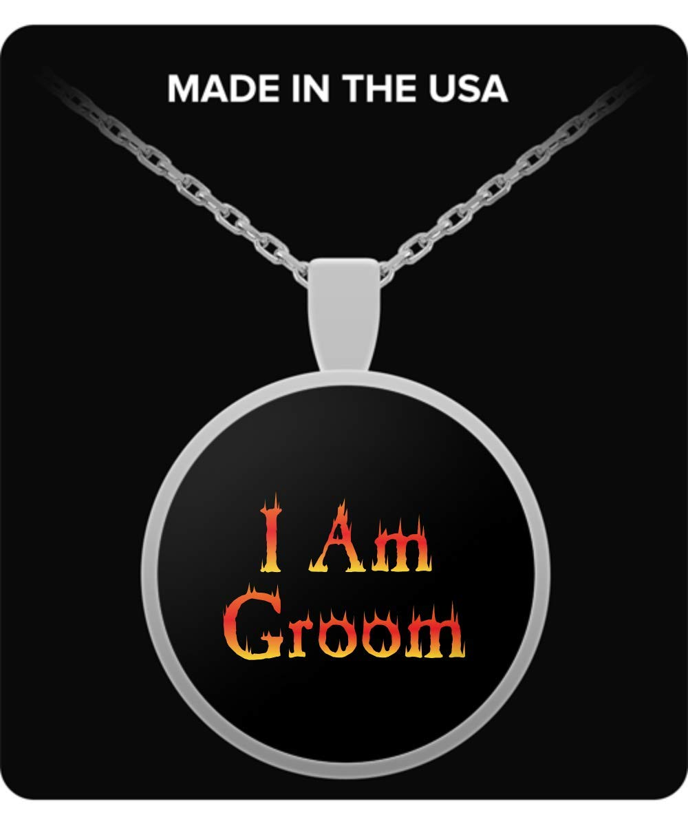 De Look Groom Funny - I Am Groom Necklace