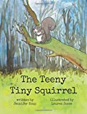 img - for The Teeny Tiny Squirrel book / textbook / text book