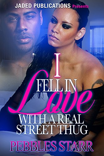 Free eBook - I Fell In Love With A Real Street Thug