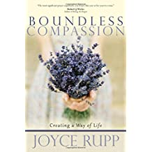 Boundless Compassion: Creating a Way of Life
