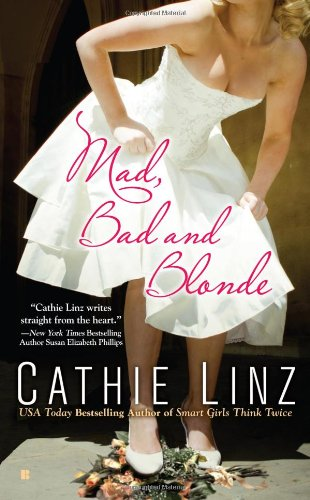 Read Online Mad, Bad and Blonde (Berkley Sensation) PDF