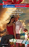 Christmas at Blue Moon Ranch, Lynnette Kent, 0373751915