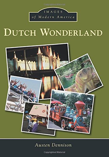Dutch Wonderland (Images of Modern America) pdf epub