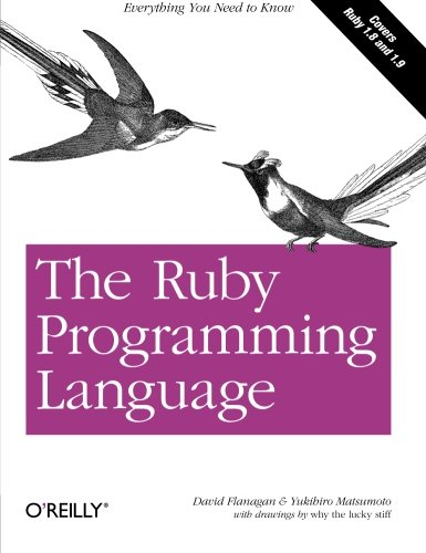 The Ruby Programming Language: Everything You Need to Know by O'Reilly Media