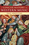 A Concise History of Western Music Paperback