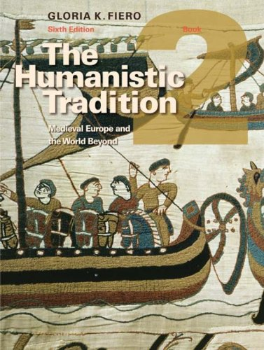 The Humanistic Tradition Book 2: Medieval Europe And The World Beyond Pdf