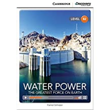 Water Power: The Greatest Force on Earth Book with Online Access by Karmel Schreyer (2014-04-07)