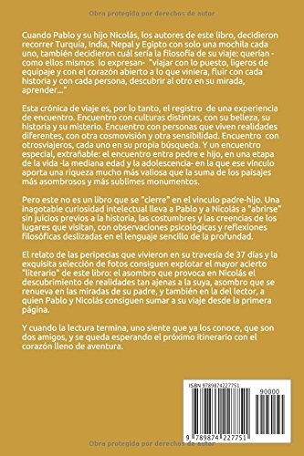 Por el Mundo, como en Casa: La Cronica de viaje por Turquía, India, Nepal y Egipto (Spanish Edition): Nicolás Gutierrez Zaldivar, Pablo Gutierrez Zaldivar, ...