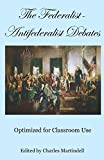 img - for The Federalist-Antifederalist Debates: Optimized for Classroom Use book / textbook / text book