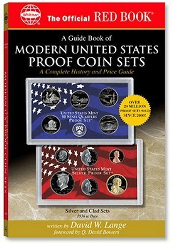 A Guide Book of Modern United States Proof Coin Sets: A Complete History and Price Guide (Official Red Book) Paperback April 30, (Modern United States Proof Coin)
