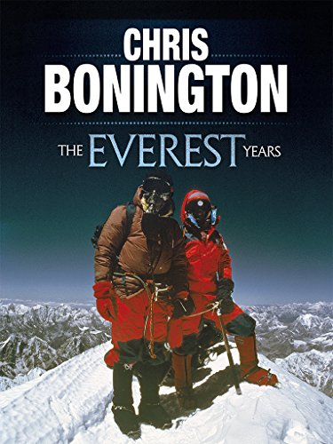 The Everest Years: The challenge of the world's highest