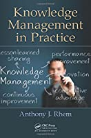 Knowledge Management in Practice Front Cover