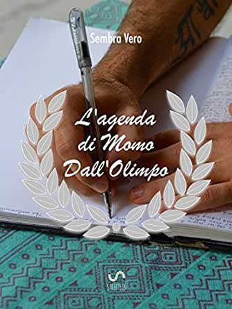 Lagenda di Momo DallOlimpo (Italian Edition) eBook: Mauro ...