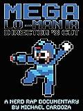 Mega-Lo-Mania (Director's Cut)