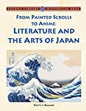 From Painted Scrolls to Anime, Patty J. Ruland, 1420500260