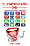 Sell Like Crazy With Social Media 2020: Best