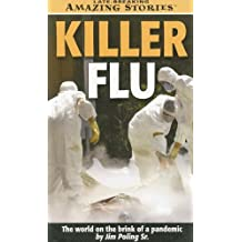 Killer Flu (Late Breaking Amazing Stories