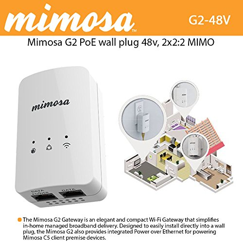 Mimosa G2 PoE 48v wall plug, NA, 2x2:2 MIMO 802.11n 2x2:2 MIMO 16 dBm, 300 Mbps PHY by Mimosa Networks