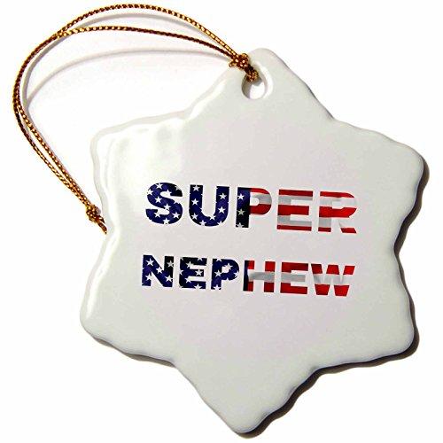 3dRose Alexis Design - Family - American Flag family design - Super Nephew on white background - 3 inch Snowflake Porcelain Ornament - Nephew Ornament
