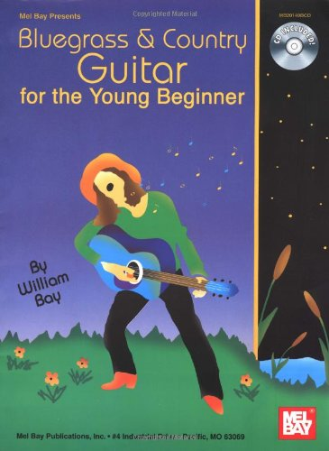 Mel Bay Bluegrass & Country Guitar for the Young (Beginners Country Guitar)
