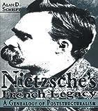 Nietzsche's French Legacy, Alan D. Schrift, 0415911478