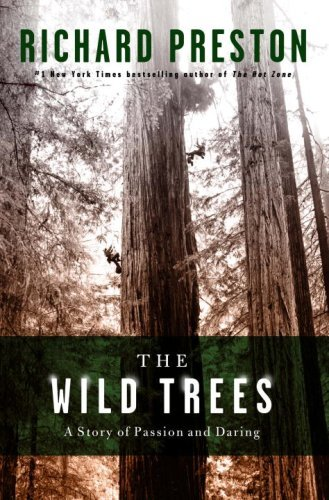 (The Wild Trees: A Story of Passion and Daring )
