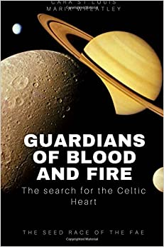 Book Guardians of Blood and Fire: The Search for the Celtic Heart