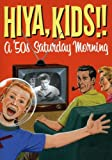 Hiya Kids! A 50's Saturday Morning Box