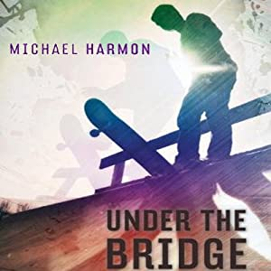 Under the Bridge Audiobook