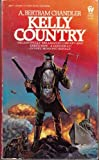 Kelly Country, A. Bertram Chandler, 0886770661