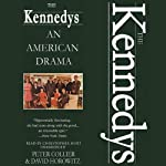 The Kennedys: An American Drama | David Horowitz,Peter Collier