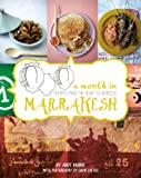 img - for A Month in Marrakesh: Recipes from the Heart of Morocco book / textbook / text book